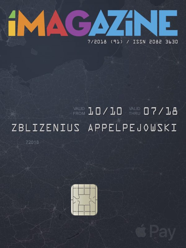 iMagazine 7/2018 – Apple Pay w Polsce!