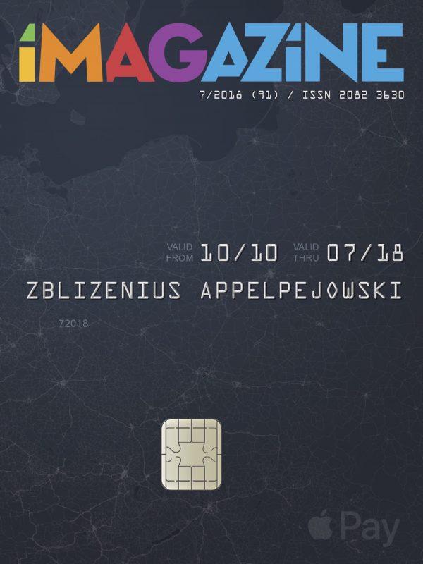 iMagazine 7/2018 – Apple Pay wPolsce!